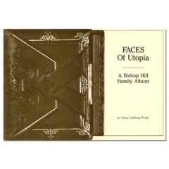 Faces of Utopia: a Bishop Hill Family Album
