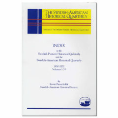 Index to Swedish Pioneer Historical Quarterly and Swedish–American Historical Quarterly, 1950-2002