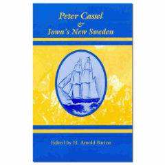 Peter Cassel and Iowa's New Sweden