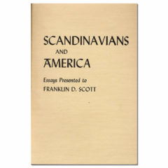 Scandinavians and America, Essays Presented to Franklin D. Scott