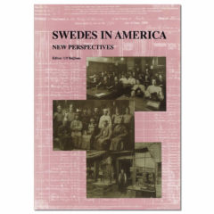 Swedes in America: Intercultural and Interethnic Perspectives on Contemporary Research