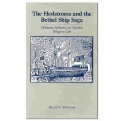 The Hedstroms and the Bethel Ship Saga